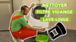 Comment nettoyer le filtre de vidange de mon lave-linge