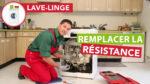 Comment changer la résistance d'un lave-lingeà hublot ?