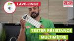 Comment tester la résistance d'un lave-linge ?