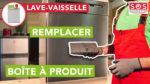 Comment remplacer la boîte à produit de mon lave-vaisselle