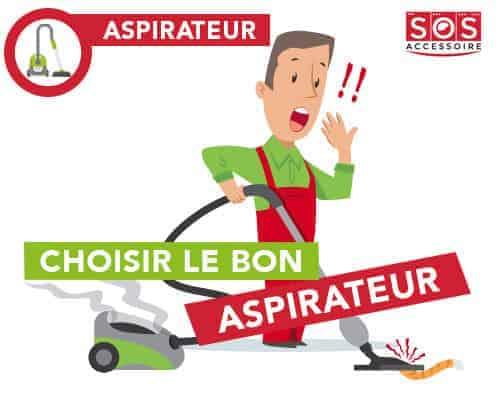 Choisir le bon aspirateur