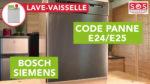 Pourquoi mon lave-vaisselle Bosch, siemens affiche un code panne E24 / E25