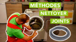 Les différentes méthodes pour nettoyer ses joints d'appareil électroménager