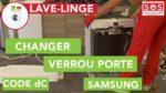 Changer le verrou de porte d'un lave-linge Samsung