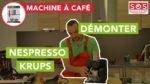Comment démonter votre Nespresso Krups ?