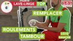 Comment remplacer le roulement de tambour de mon lave-linge top - coté gauche