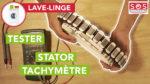 Comment tester le stator et le tachymètre