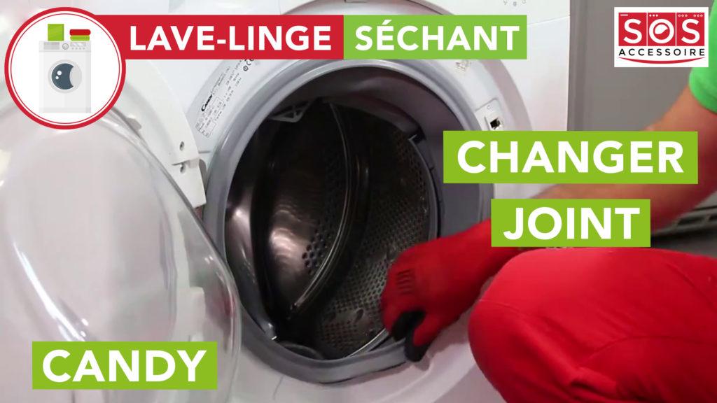 Changer le joint de mon lave-linge séchant Candy