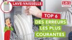 Les 6 erreurs les plus courantes avec un lave-vaisselle