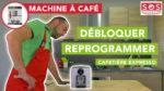 Débloquer ou reprogrammer une machine à expresso