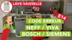 Problème lave-vaisselle bosch siemens neff viva code erreur