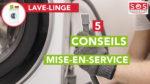 Conseils pour la mise-en-service d'un lave-linge