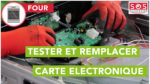 Tester et remplacer carte électronique