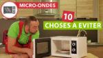 10 choses à éviter dans un micro-ondes