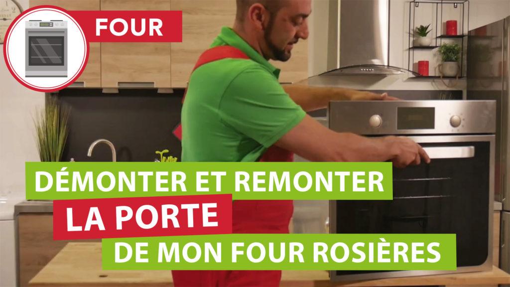 Comment démonter la porte du four Rosières et la remonter facilement ?