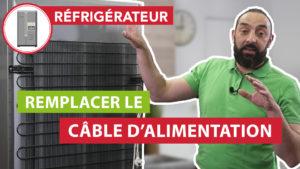 Comment changer le cordon secteur de mon frigo