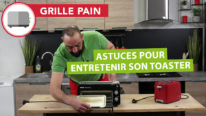 Astuce pour nettoyer son grille-pain