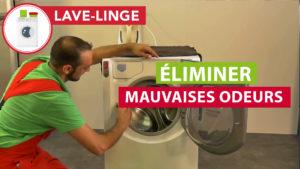 conseils pour éliminer les mauvaises odeurs dans un lave-linge